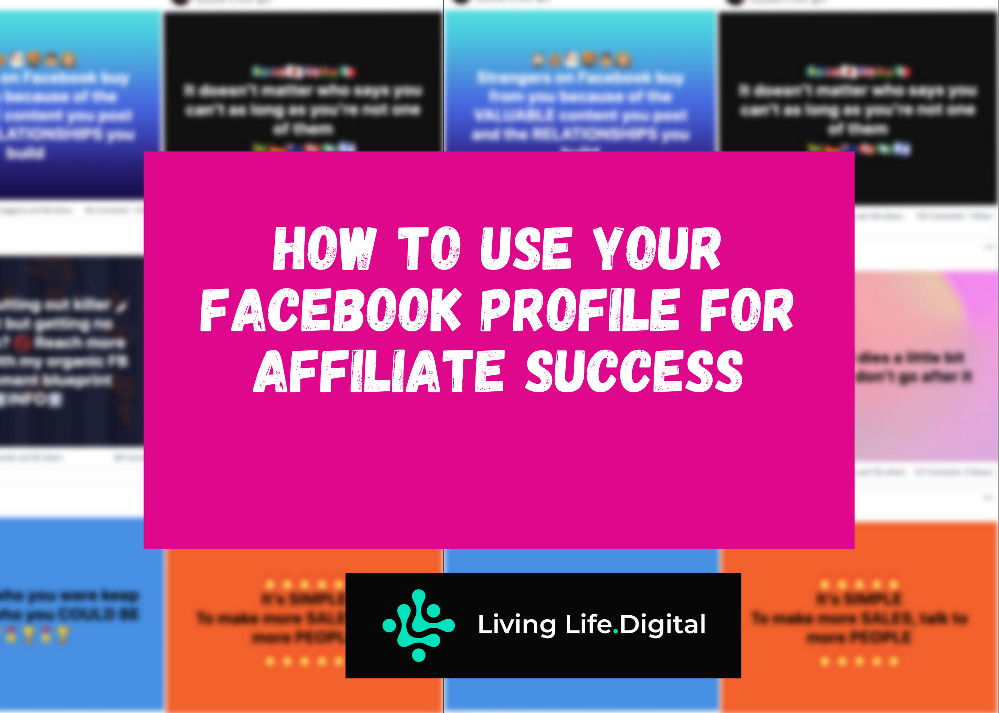 How To Use Your Facebook Profile for Affiliate Success