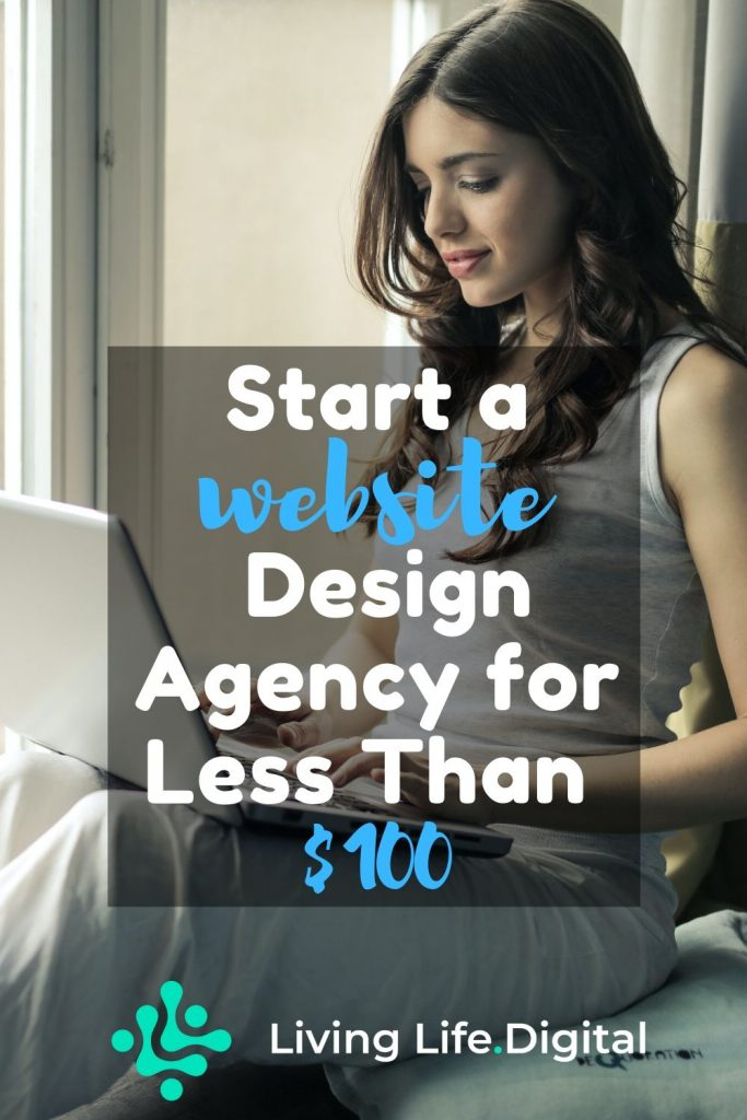 Start a Website Design Agency for less than $100